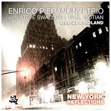 Enrico Pieranunzi Tr - New York Reflections - Live At Birdland