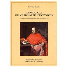 Cronologia del cardinal Felice Cavagnis. Con passi di corrispondenza inedita