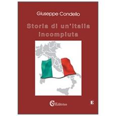 Storia di un'Italia incompiuta