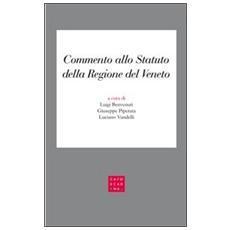 Commento allo Statuto della Regione del Veneto