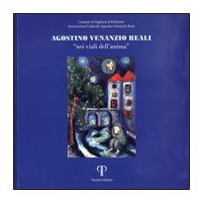 Agostino Venanzio Reali. «Nei viali dell'anima». Catalogo della mostra