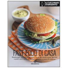 Fast food di casa (Il)