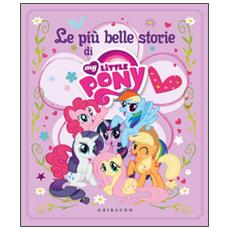 My Little Pony - Le Piu' Belle Storie