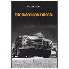 The american dream. Con 3 CD Audio