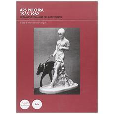 Ars pulchra 1935-1962. Ceramiche italiane del Novecento