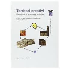 Territori creativi. Manuale per la governance territoriale