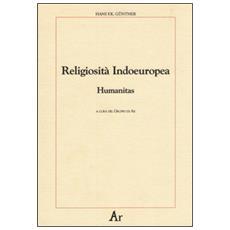 Religiosità indoeuropea. Humanitas