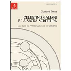 Celestino Galiani e la sacra scrittura
