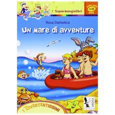 Un mare di avventure