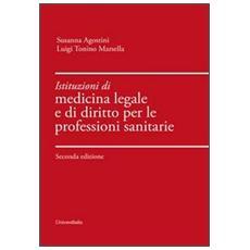 Istituzioni di medicina legale e di diritto per le professioni sanitarie