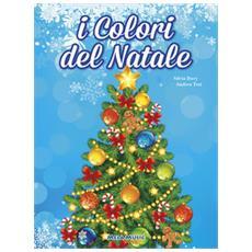I colori del Natale. Con CD Audio
