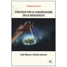 Strategie per la conservazione della biodiversità. Liste Rosse e Citizen Science