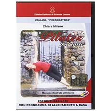 Videocorso di pilates per tutti. Esercizi basilari con programma di allenamento a casa. DVD. Con fascicolo