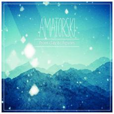 Amatorski - From Clay To Figures (2 Lp)