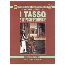 I Tasso (secc. XV-XVI) e le poste pontificie