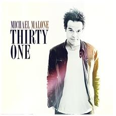 Michael Malone - Thirty One