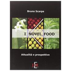 I novel food. Attalità e prospettive