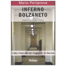 Inferno Bolzaneto. L'atto d'accusa dei magistrati di Genova