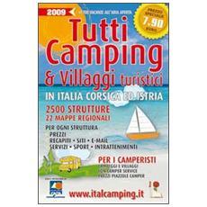 Tutti i camping & villaggi turistici in Italia, Corsica ed Istria 2009