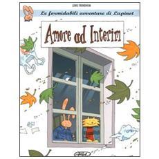Amore ad interim. Le formidabili avventure di Lapinot. Vol. 2