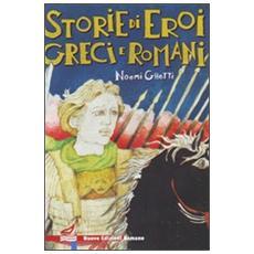 Storie di eroi greci e romani. Dalle «Vite parallele» di Plutarco