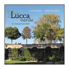 Green Lucca verde. Ediz. italiana e inglese
