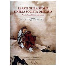 Le arti nella storia e nella società dell'Asia