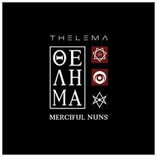 Merciful Nuns - Thelema VIII (2 Cd)