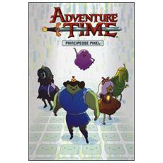 Adventure time. Principesse Pixel