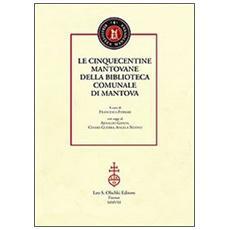 Le cinquecentine mantovane della biblioteca comunale di Mantova