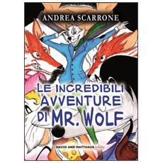 Le incredibili avventure di Mr. Wolf