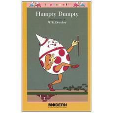 Humpty Dumpty. Ediz. illustrata