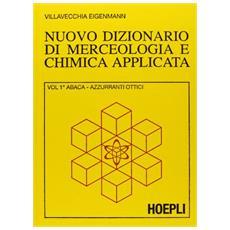 Nuovo dizionario di merceologia e chimica applicata
