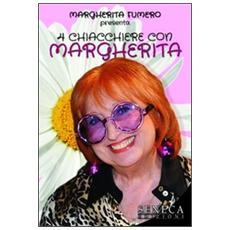 4 chiacchiere con Margherita