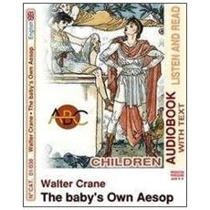 The baby's own aesop. Audiolibro. CD Audio. Con CD-ROM