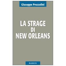 La strage di New Orleans