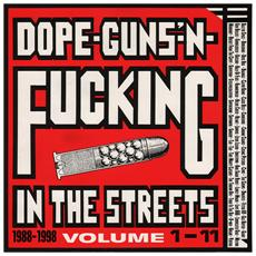 Dope Guns & Fucking Inthe Streets: 1988 (3 Lp)