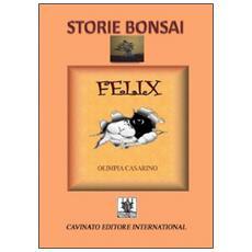 Storie bonsai. Felix