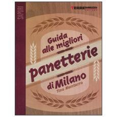 Guida alle migliori panetterie di Milano