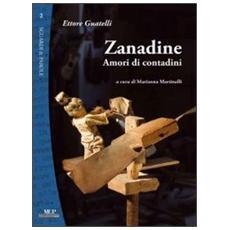 Zanadine. Amori di contadini