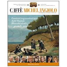Caffè Michelangiolo (2010) . Vol. 3