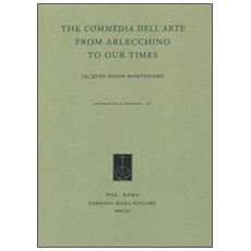 The Commedia dell'Arte from Arlecchino to our times