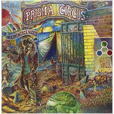 Prisma Circus - Reminiscences