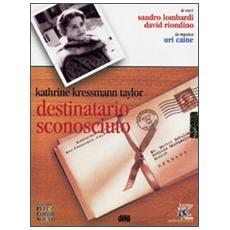 Destinatario sconosciuto letto da Sandro Lombardi e David Riondino. Audiolibro. CD Audio