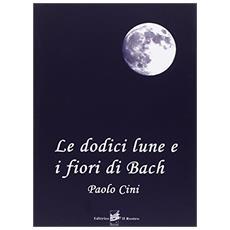 Le dodici lune e i fiori di Bach