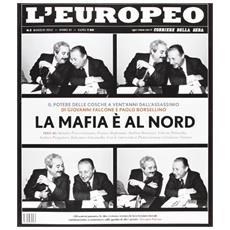 L'europeo (2012) . Vol. 5: La mafia è al Nord.