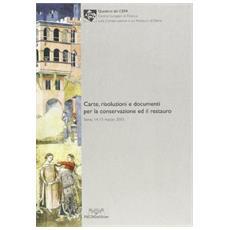 Carta risoluzioni e documenti per la conservazione ed il restauro (Siena, 14-15 marzo 2003)