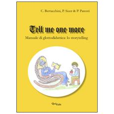 Tell me one more. Manuale di glottodidattica. Lo storytelling