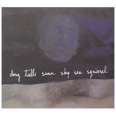 Tielli Doug - Swan Sky Sea Squirrel