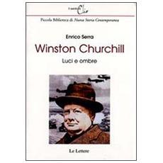 Winston Churchill. Luci e ombre